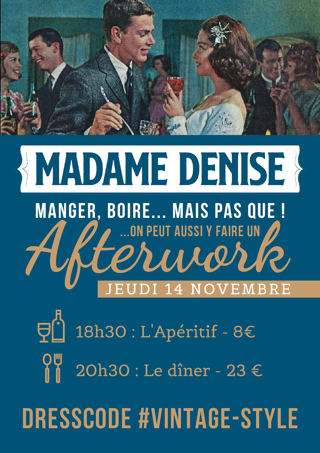 AFTERWORK - Madame Denise - Apéritif