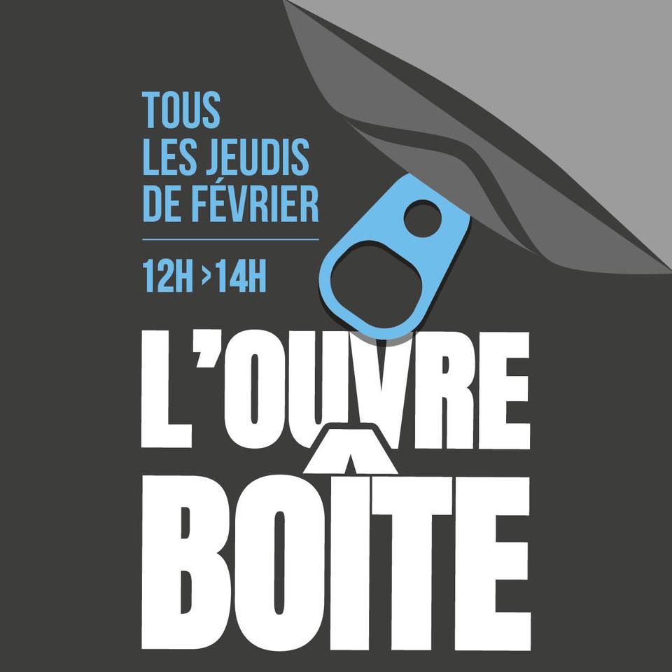 L'OUVRE-BOÎTE > 4 Jeudis 12h/14h - 4 entreprises qui se rencontrent